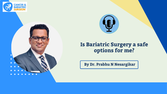 Top Bariatric Surgeon in Bangalore | Is Bariatric Surgery safe
