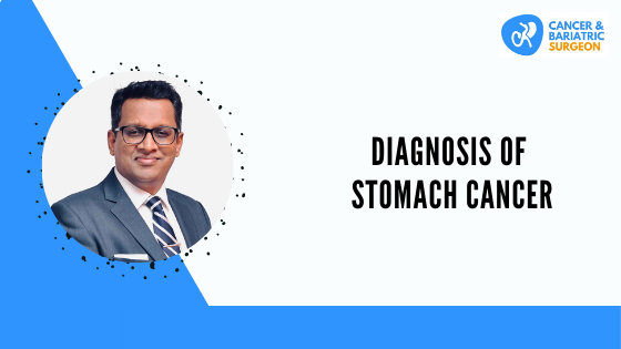 Stomach Cancer | Stomach Cancer Surgeon in Bangalore