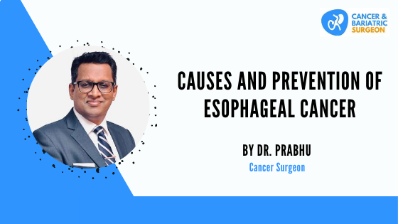Causes and Prevention of Esophageal Cancer